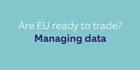 Are EU Ready to Trade?  Managing Data tickets