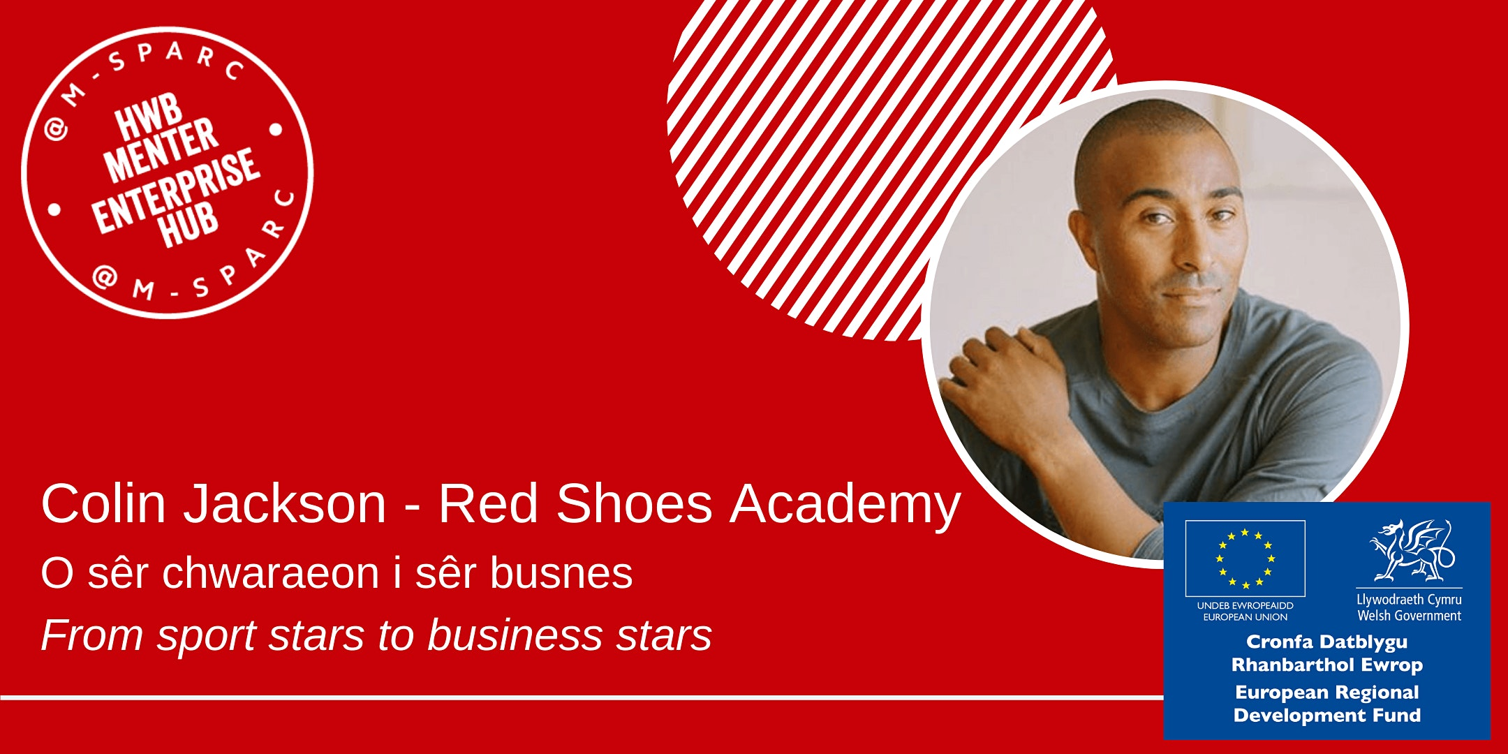 Colin Jackson - O sêr chwaraeon i busnes... from sport stars to business...