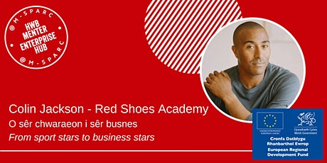 Colin Jackson - O sêr chwaraeon i busnes... from sport stars to business... tickets