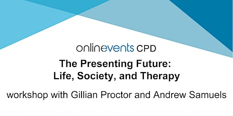 The Presenting Future: Life, Society, and Therapy tickets