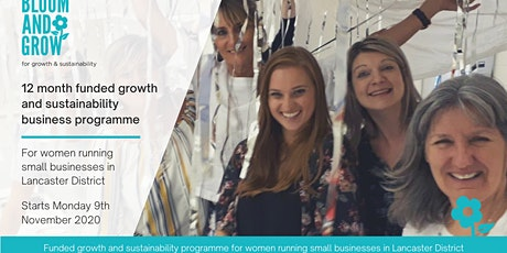 Bloom and Grow - Funded Growth and Sustainability programme tickets