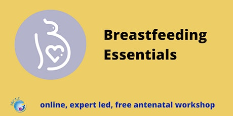 Breastfeeding Essentials Workshop tickets