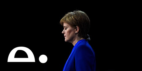 Will Nicola Sturgeon lead Scotland to independence? tickets