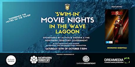 Swim - In Movie Nights in the Wave Lagoon ft. SHAZAM! (M) tickets