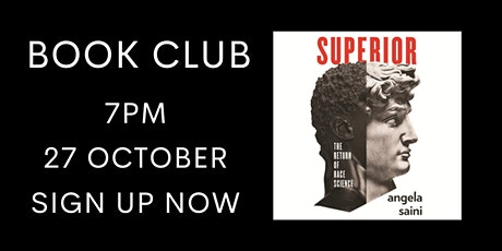 Superior: The Return of Race Science by Angela Saini - Online Book Club tickets