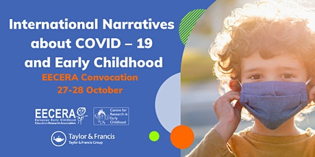 International Narratives about Covid -19 and Early Childhood tickets