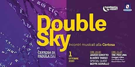 Double Sky | Javier Girotto & Aries Tango - Tre per Una biglietti