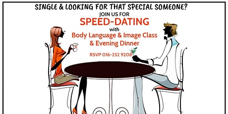 Speed Dating with Body Language & Image Class and Evening Dinner tickets