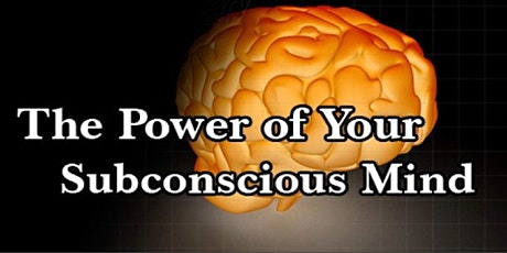Book Review & Discussion : The Power of Your Subconscious Mind tickets