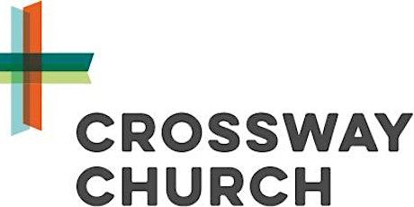Crossway Church Sunday Service   10:30am tickets
