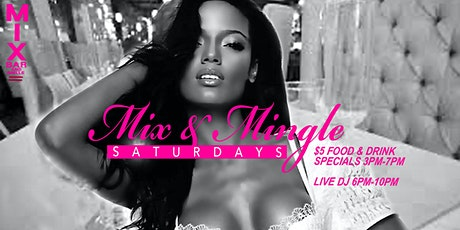MIX & MINGLES SATURDAYS tickets