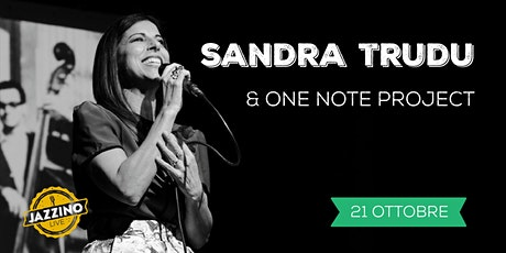 Sandra Trudu and One Note Project - Live at Jazzino biglietti