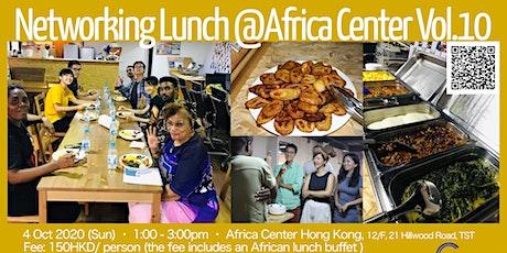 Networking Lunch @Africa Center Hong Kong Vol.10 tickets