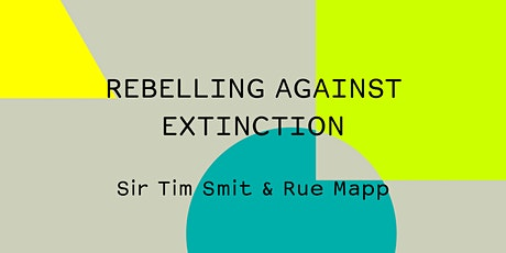 Rebelling Against Extinction tickets