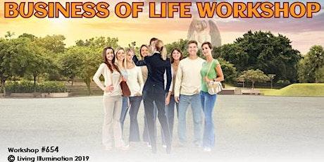 The Business of Life Workshop (#654) - Online! biglietti