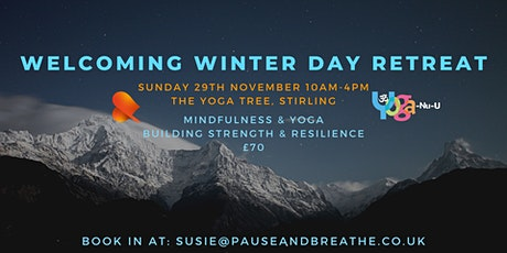 Welcoming Winter Day Retreat - Yoga & Mindfulness tickets