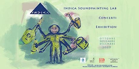INDICA SOUNDPAINTING LAB biglietti