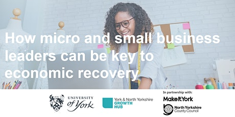 How micro and small business leaders can be key to economic recovery tickets