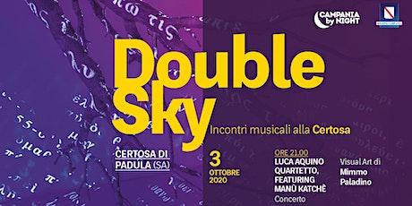 Double Sky | Luca Aquino quartetto feat. Manù Katchè biglietti