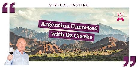 Argentina Uncorked with Oz Clarke tickets
