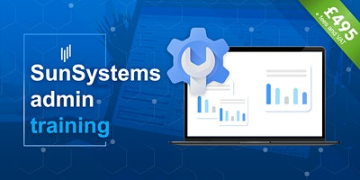 SunSystems Admin, learn to maintain users, security, business units & forms