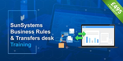 SunSystems Business Rules & Transfer Desk integration Training