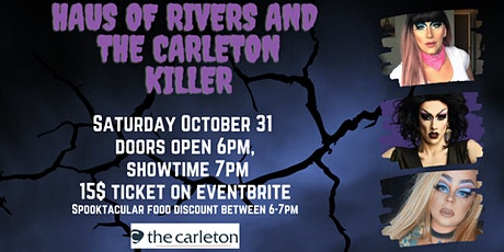 Haus of Rivers and the Carleton Killer tickets