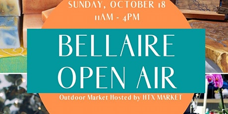 Bellaire Open Air x HTX Market tickets