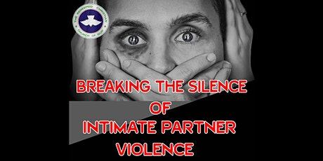 Breaking The Silence of Intimate Partner Violence tickets