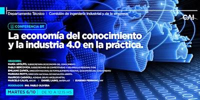 Conferencia DT:La economía del conocimiento y la industria 4.0 en la prácti