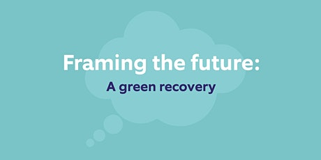 Framing the future: a green recovery tickets