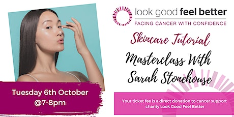 Skincare Tutorial with Sarah Stonehouse tickets