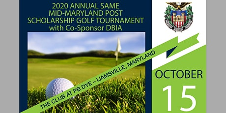 2020 SAME Mid-MD Post Scholarship Golf Tournament with Co-Sponsor DBIA tickets