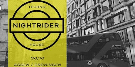 NIGHTRIDER •• 30/OKT •• Assen/Groningen tickets