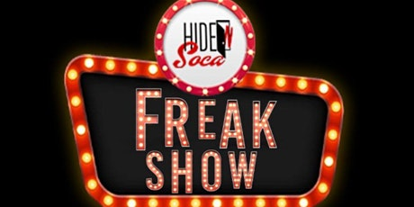 Hide N Soca: Freak Show boletos