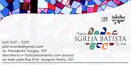 Culto Presencial PIB Rio Verde ingressos
