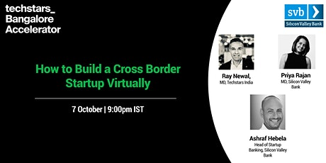 Techstars & SVB present: How to Build a Cross Border Startup Virtually tickets