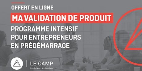 Ma validation de produit - Programme intensif MVP - Cohorte 25 tickets