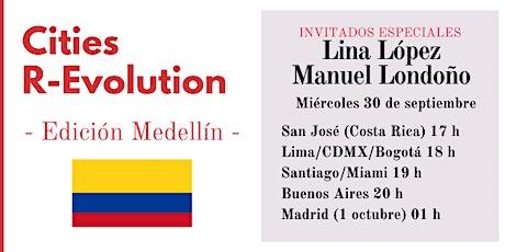 Cities R-Evolution: Medellín entradas