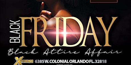 "Black Friday ""All Black Affair"" IV tickets"