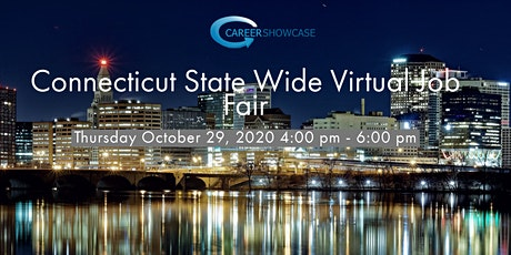 Connecticut StateWide Virtual Job Fair Thursday October 29, 2020 4pm-6pm tickets