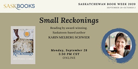 Small Reckonings: Karin Melberg Schwier Author Reading tickets