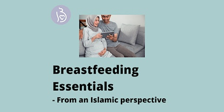 Breastfeeding Essentials from an Islamic Perspective tickets