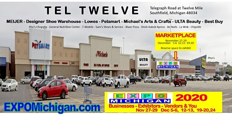 EXPO MICHIGAN MARKETPLACE - Tel Twelve, previous exhibitors 4 weeks $199 tickets