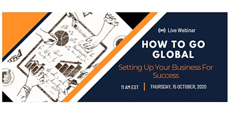How To Go Global: Setting Up Your Business For Success tickets