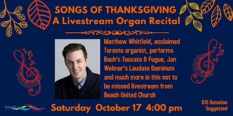Songs of Thanksgiving: A Livestream Organ Recital with Matthew Whitfield tickets