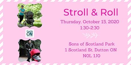EarlyON Stroll & Roll (October 15 - Sons of Scotland Park, Duttton) tickets