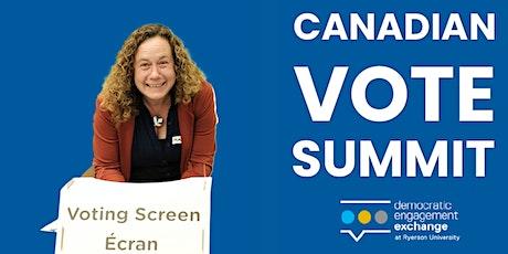 Canadian Vote Summit: Voter Engagement Campaign Strategies that Work tickets
