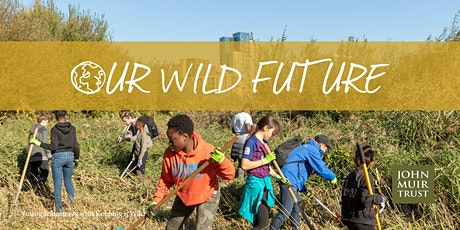 Our Wild Future - Wildness for all billets
