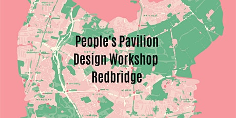 People's Pavilion Design Competition - Redbridge (Age 14-19) tickets